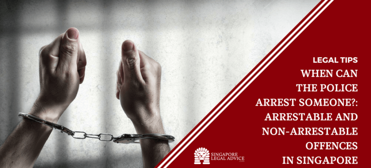"Featured image for the ""When Can the Police Arrest Someone?: Arrestable and Non-Arrestable Offences in Singapore"" article. It features handcuffed arms in front of jail cell bars."