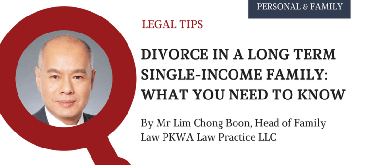 Divorce in a long term single income family updated 1 April 2017