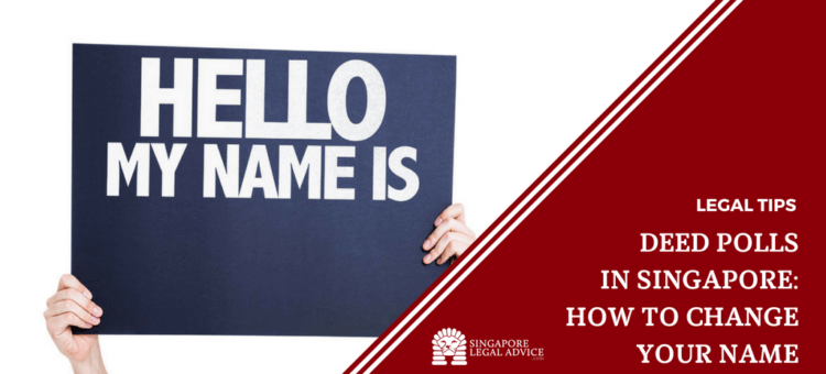 "Featured image for the ""Deed Polls in Singapore: How to Change Your Name"" article. It features a pair of hands holding up a board with the words ""Hello My Name Is""."
