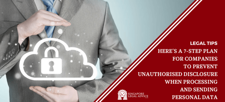 """Featured image for the """"Here's a 7-Step Plan for Companies to Prevent Unauthorised Disclosure When Processing and Sending Personal Data"""" article. It features a businessman """"holding"""" a cloud with a padlock in the middle."""