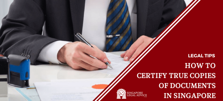 "Featured image for the ""How to Certify True Copies of Documents in Singapore"" article. It features a businessman signing a document to be notarised."