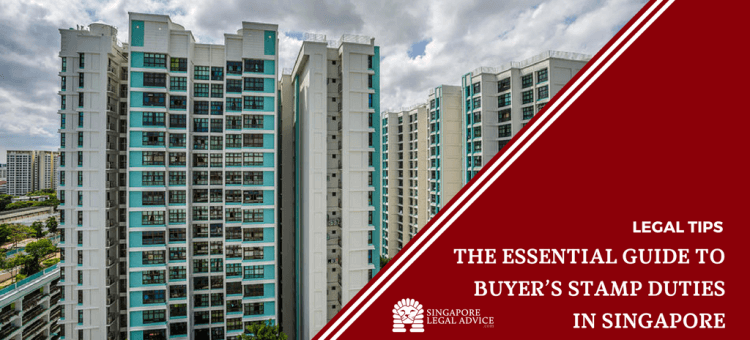 "Featured image for the ""The Essential Guide to Buyer's Stamp Duties in Singapore"" article. It is a photo of HDB flats in Singapore."