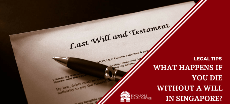 "Featured image for the ""What Happens if You Die Without a Will in Singapore?"" article. It features a will and a pen."
