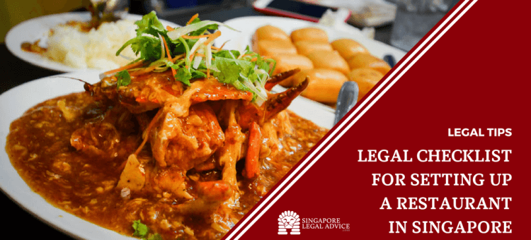 "Featured image for the ""Legal Checklist for Setting Up a Restaurant in Singapore"" article. It features a chilli crab dish and a plate of fried mantou (plain buns)."
