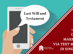 "Featured image for the ""Can You Make a Will Via Text Message in Singapore?"" article. It features a hand holding a mobile phone with a text message saying ""Last Will and Testament""."