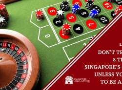 "Featured image for the ""Don't Try These 8 Tricks at Singapore's Casinos Unless You Want to Be Arrested"" article. It features a roulette table and casino chips."