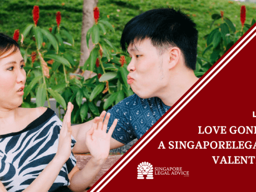 "Featured image for the ""Love Gone Wrong: A SingaporeLegalAdvice Valentine's Day Special"" article. It features a girl recoiling as her boyfriend puckers up and leans in for a kiss."