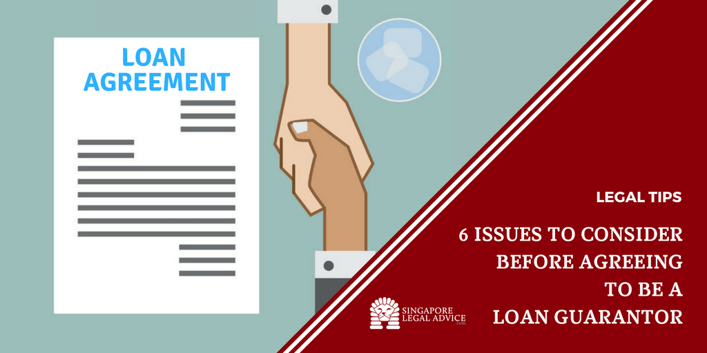 6 Issues To Consider Before Agreeing To Be A Loan Guarantor