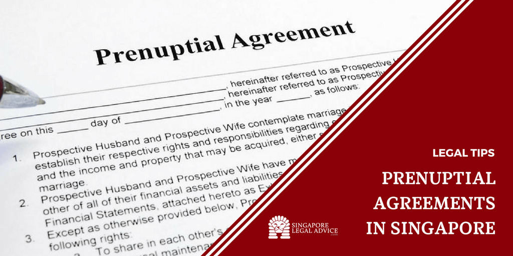 Prenuptial Agreements In Singapore Singaporelegaladvice