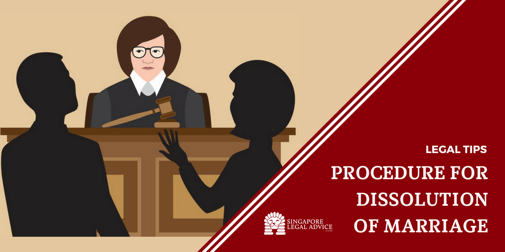 Procedure For Dissolution Of Marriage Singaporelegaladvice