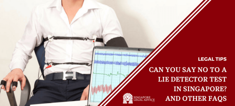 "Featured image for the ""Can You Say No to a Lie Detector Test in Singapore? And Other FAQs"" article. It features a man taking a polygraph test."
