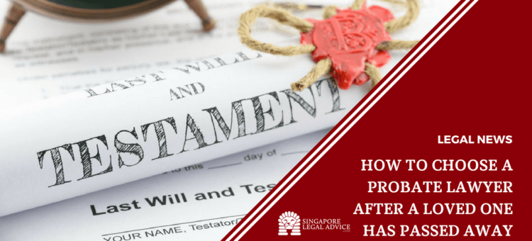 "Featured image for the ""How to Choose a Probate Lawyer after a Loved One has Passed Away"" article. It features a last will and testament document."