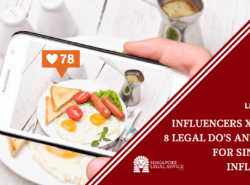 "Featured image for the ""Influencers x SG Law_ 8 Legal Do's and Don'ts for Singapore Influencers"" article. It features an instagram post."