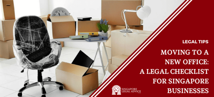 "Featured image for the ""Moving to a New Office: A Legal Checklist for Singapore Businesses"" article. It features a new office with boxes and new furniture."