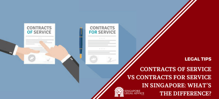 "Featured image for the ""Contracts OF Service vs Contracts FOR Service in Singapore: What's the Difference?"" article. It features a contract of service and contract for service document."