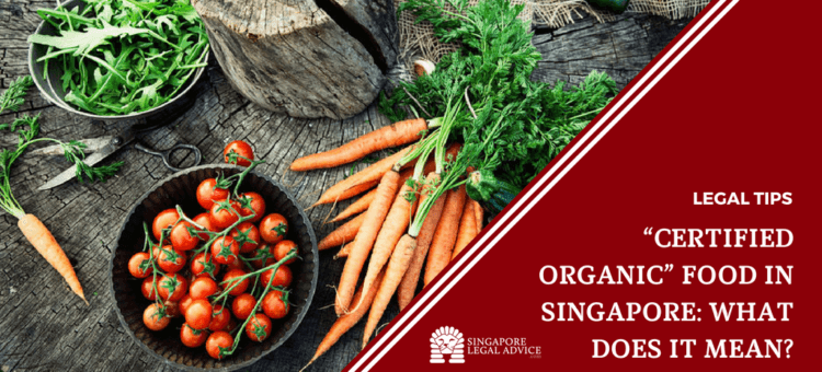 "Featured image for the """"Certified Organic"" Food in Singapore: What Does It Mean?"" article. It features organic vegetables."