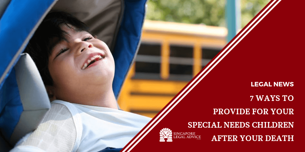 7 Ways to Provide for Your Special Needs Children after Your ...