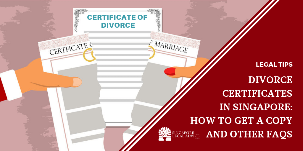Divorce Certificates In Singapore How To Get A Copy And Other Faqs