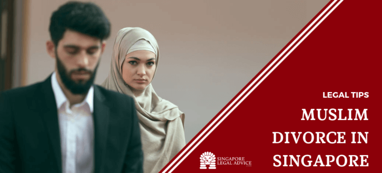 Muslim Divorce in Singapore | SingaporeLegalAdvice com