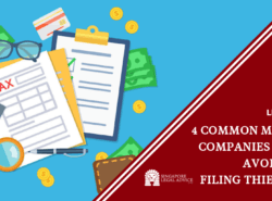 "Featured Image for the ""4 Common Mistakes Companies Should Avoid When Filing Their Taxes"" article. It features a top view of taxes, papers, money, a calculator and a pen."