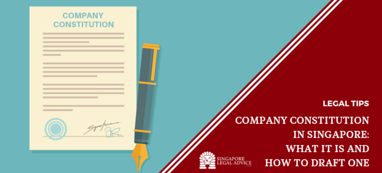 Company Constitution in Singapore: What It is and How to Draft One