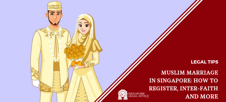 Muslim Marriage in Singapore: How to Register, Inter-Faith