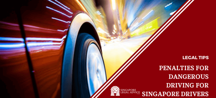 "Featured image for the ""Drivers: Do You Know the Penalties for Dangerous Driving in Singapore?"" article. It features a car speeding through a city."