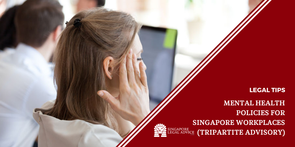 Mental Health Policies for Singapore Workplaces ...